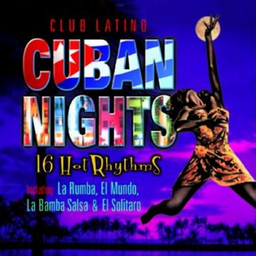 Club Latino: Cuban Nights
