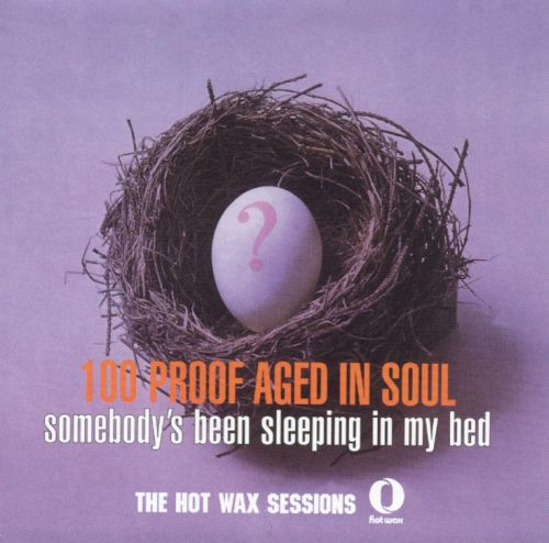 Somebody's Been Sleeping in My Bed: The Hot Wax Sessions