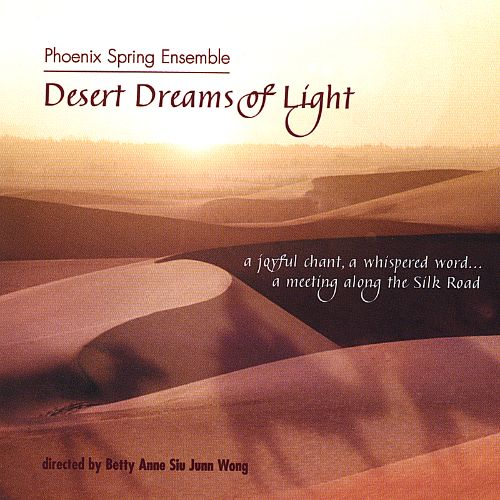 Desert Dreams of Light