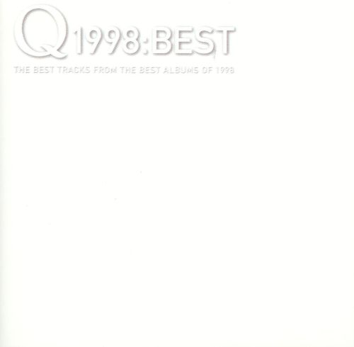Image result for q The Best Tracks From The Best Albums Of 1998