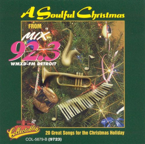 A Soulful Christmas: WMXD 92.3 FM Detroit, Michigan - Various ...