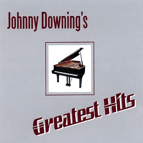Johnny Downing's Greatest Hits