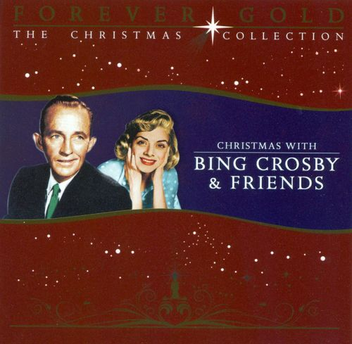 Christmas with Bing Crosby and Friends ...