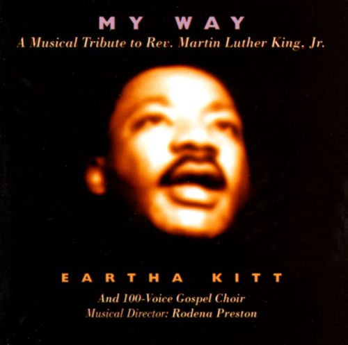 My Way: Musical Tribute to Rev. Martin Luther King, Jr.