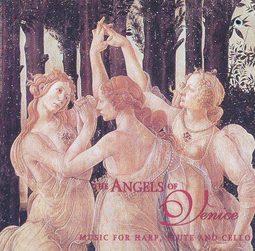 The Angels of Venice: Music for Harps, Flute and Cello