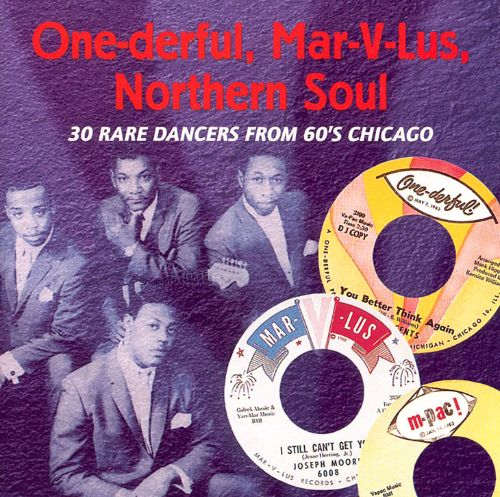 One-Derful, Mar-V-Lus, Northern Soul: 30 Rare Dancers from 60's Chicago