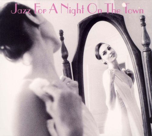 Jazz for a Night on the Town [Savoy]