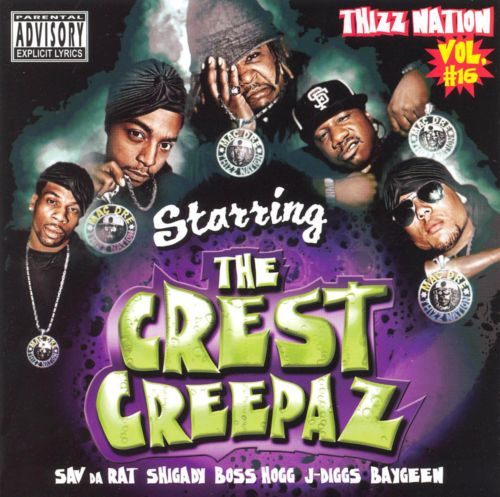 Thizz Nation, Vol. 16: Starring the Crest Creepas
