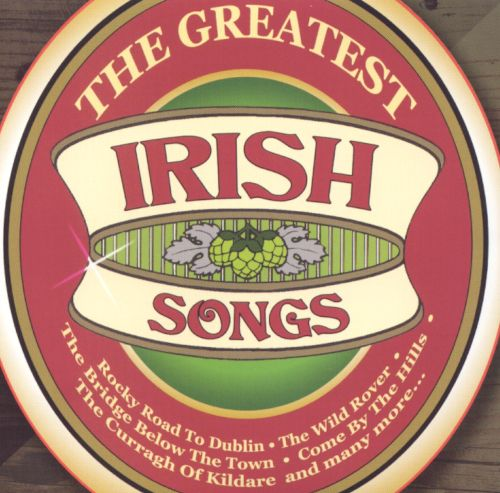 The Greatest Irish Songs