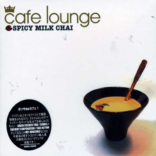 Cafe Lounge: Spicy Milk Chai