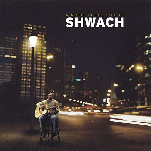 A Night in the Life of Shwach