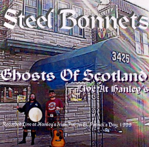 Ghosts of Scotland: Live at Hanley's