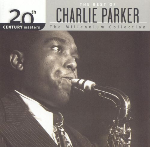 20th Century Masters - The Millennium Collection: The Best of Charlie Parker
