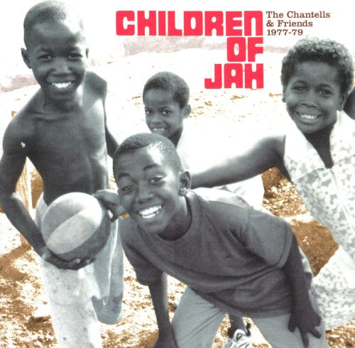 The Children of Jah 1977-1979