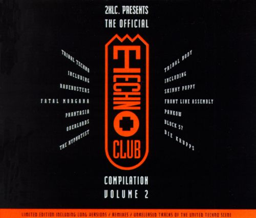 The Official Techno Club Compilation, Vol. 2