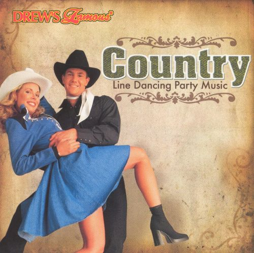 Drew's Famous Country Line Dance Party Music