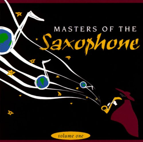 Masters of the Saxophone, Vol. 1