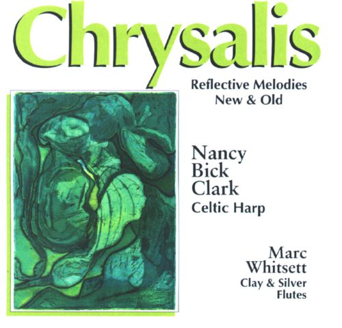 Reflective Melodies New & Old: Chrysalis