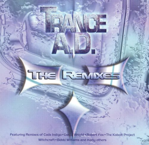Trance A.D.: The Remixes