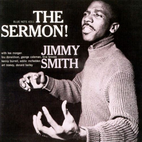 The Sermon Jimmy Smith Songs Reviews Credits Allmusic