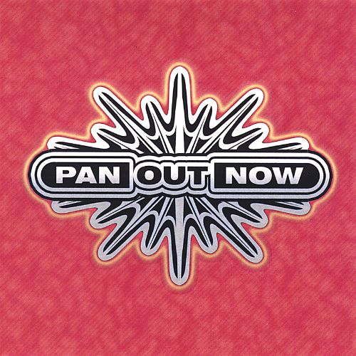 Pan Out Now