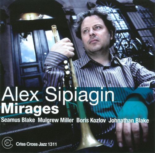 Image result for alex sipiagin mirages