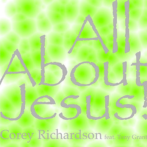 All About Jesus!
