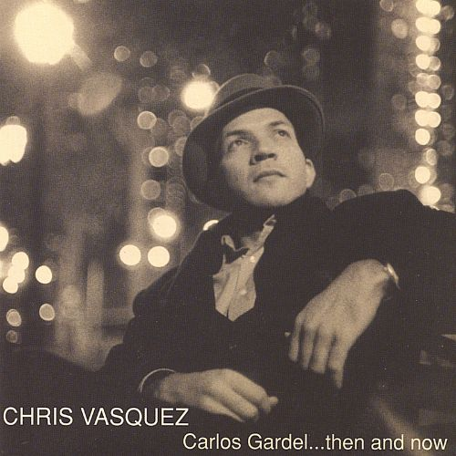 Carlos Gardel...Then and Now