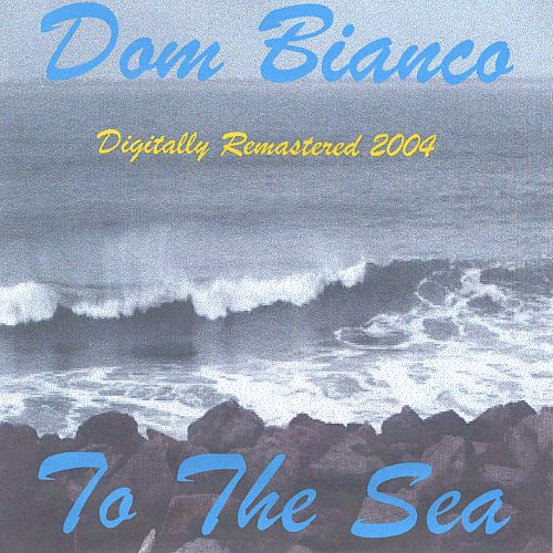 To the Sea (Dig Remaster 2004)