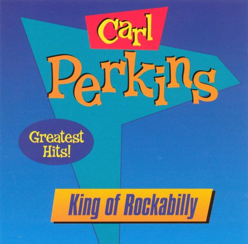 The King of Rockabilly: Greatest Hits