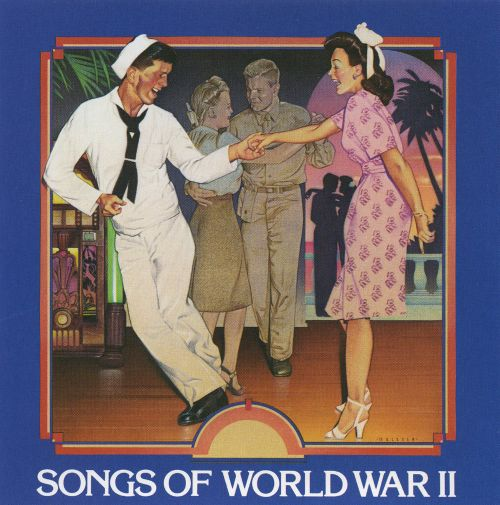Songs Of World War Ii Time Life Various Artists
