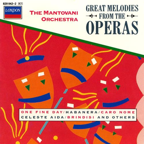 Great Melodies from the Operas