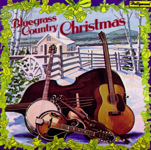 Bluegrass Country Christmas: Christmas Time's a Comin' - Various ...