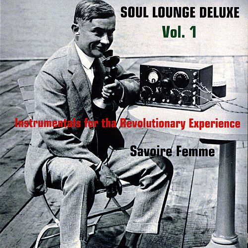 Soul Lounge Deluxe, Vol. 1