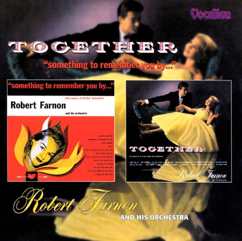 Together & Something to Remember You By