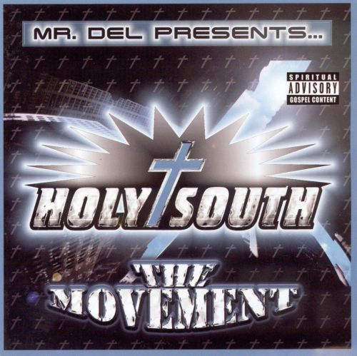 Holy South: The Movement