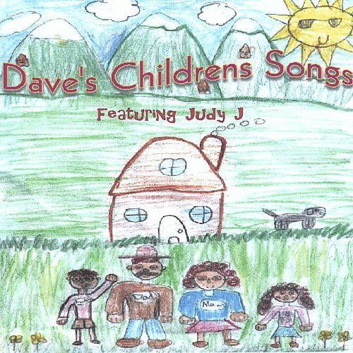 Dave's Childrens Songs, Featuring Judy J