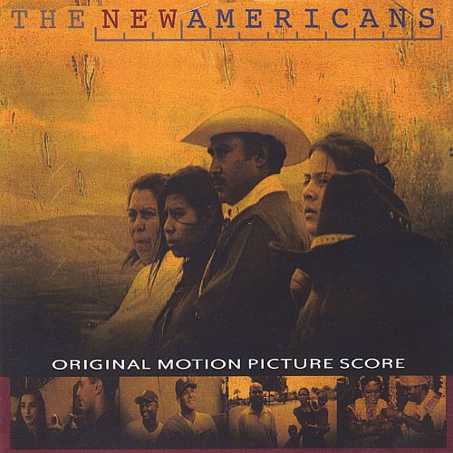 The New Americans Original Motion Picture Score