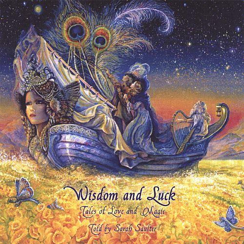 Wisdom and Luck: Tales of Love and Magic