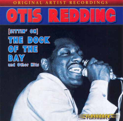 (Sittin' On) The Dock of the Bay and Other Hits