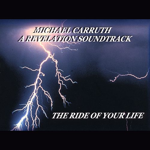 A Revelation Soundtrack: The Ride of Your Life
