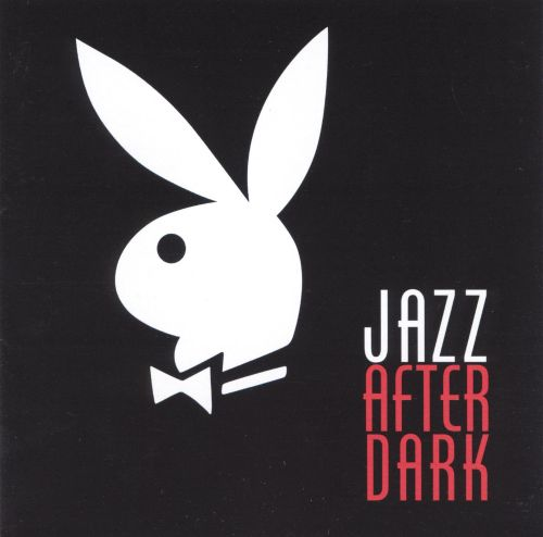 Playboy Jazz After Dark