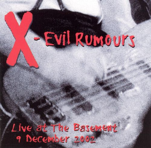 Evil Rumours: Live at the Basement