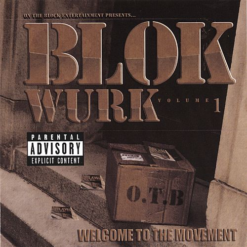Blok-Wurk: Welcome to the Movement