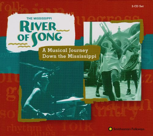 River of Song: A Musical Journey Down the Mississippi