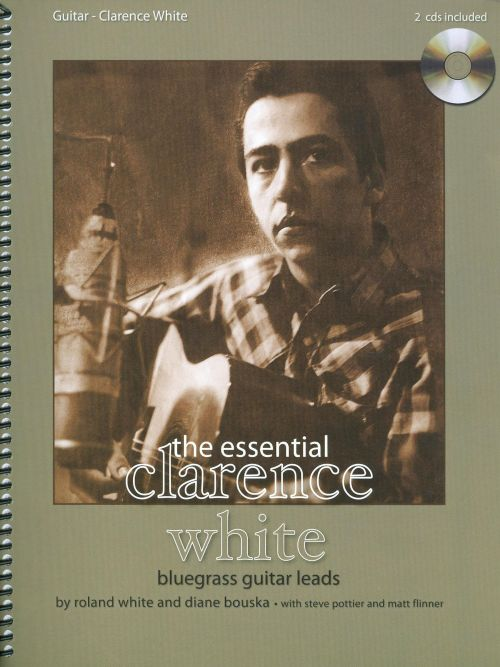 The Essential Clarence White