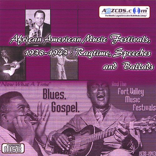 African American Music Festivals, 1938-1943: Ragtime, Speeches and Ballads