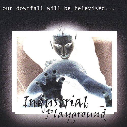 Our Downfall Will Be Televised