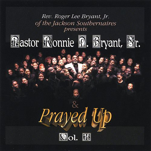 Reverend Roger Lee Bryant, Jr. of the Jackson Southernaires Presents Pastor Ronnie Brya