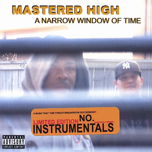 Mastered High: A Narrow Window of Time